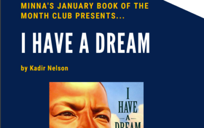 Minna's Book of the Month Club: I Have a Dream